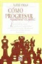 como progresar rapidamente en ajedrez-alberic o kelly-9788479023188