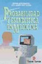 probabilidad y estadistica en medicina pedro juez martel javier diez vegas 9788479782788