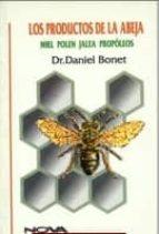 los productos de la abeja daniel bonet 9788480270588