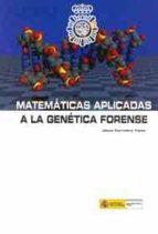 matematicas aplicadas a la genetica forense-jesus carralero yepes-9788481502688