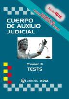 CUERPO DE AUXILIO JUDICIAL VOLUMEN III TESTS