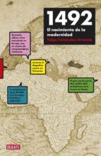 1492: el nacimiento de la modernidad felipe fernandez armesto 9788483068588
