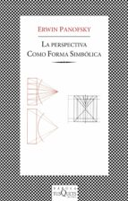 la perspectiva como forma simbolica-erwin panofsky-9788483106488