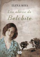 los olivos de belchite elena moya 9788483651988