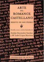 arte del romance castellano: benito de san pedro: estudio, notas y edicion facsimilar (incluye cd-rom)-9788483712788