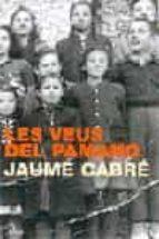 les veus del pamano (2ª ed.)-jaume cabre-9788484378488