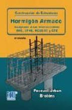 construccion de estructuras: hormigon armado adaptado a las instr ucciones ehe,efhe,ncse 02 y cte (5ª ed.) 9788484548188