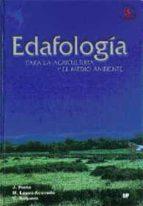 edafologia para la agricultura y el medio ambiente (3ª ed.)-jaime porta casanellas-marta lopez-acevedo reguerin-carlos roquero de laburu-9788484761488