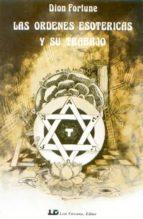 las ordenes esotericas y su trabajo-dion fortune-9788485316588