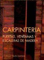 carpinteria: puertas, ventanas y escaleras de madera j. enrique peraza sanchez 9788487381188