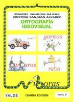 ortografía ideovisual 5 (10-11 años)-manuel sanjuan najera-cristina sanjuan alvarez-9788487705588