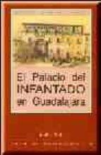 el palacio del infantado francisco layna serrano 9788487743788