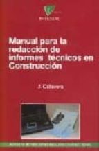 manual para la redaccion de informes tecnicos en construccion-jose calavera ruiz-9788488764188