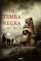 la tumba negra ahmet umit 9788489367388