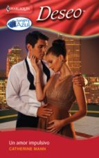 un amor impulsivo (ebook)-catherine mann-9788490003688
