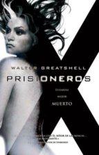 prisioneros (ebook)-walter greatshell-9788490180488