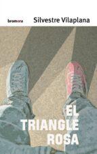 el triangle rosa silvestre vilaplana 9788490267288