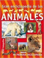 gran enciclopedia de los animales (t3002002) 9788490372388
