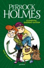 perrock holmes 3:  elemental, querido gatson-isaac palmiola-9788490436288