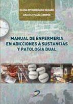 manual de enfermería en adicciones a sustancias y patología dual-9788490520888