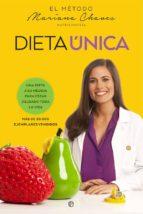 dieta unica: una dieta a su medida para estar delgado toda la vida mariana chaves 9788490608388