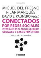 conectados por redes sociales (ebook)-miguel del fresno garcia-9788490646588