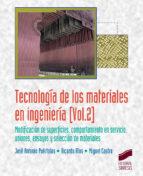 tecnología de los materiales en ingeniería vol.2 jose antonio puertolas rafales 9788490773888