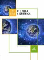 cultura científica 4º eso ed 2016-9788490787588