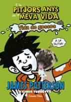 els pitjors anys de la meva vida 8: vida de gossos-james patterson-9788491371588