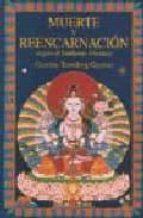 muerte y reencarnacion segun el budismo tibetano gueshe tamding gyatso 9788492011988
