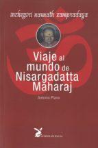 viaje al mundo de nisargadatta maharaj 9788492470488