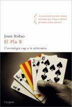 el pla b (ebook)-joan ridao-9788492541188