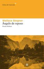 angulo de reposo wallace stegner 9788492663088