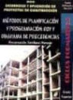 metodos de planficacion y programacion: roy y diagrama de precede ntes-encarnacion sevillano naranjo-9788492669288