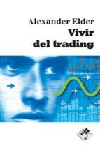 vivir del trading alexander elder 9788493622688