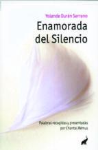 enamorada del silencio-yolanda duran serrano-9788493766788