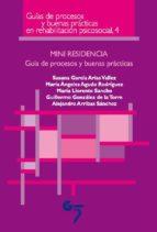 mini residencia: guia de procesos y buenas practicas-guillermo gonzalez-alejandro arribas-9788493852788