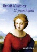 el joven rafael-rudolf wittkower-9788493967888