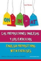 las preposiciones inglesas y sus ejercicios = english prepositions with exercises jose merino 9788493970888