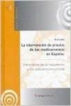 la intervencion de precios de los medicamentos en españa: panoram a de la regulacion y estudios empiricos-felix lobo-9788494034688