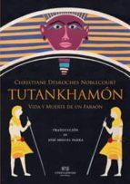 tutankhamon-christiane desroches noblecourt-9788494201288