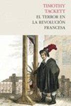 el terror en la revolución francesa-timothy tackett-9788494339288