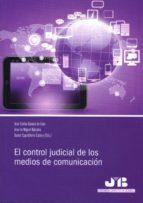 control judicial de los medios de comunicación juan carlos gavara de cara 9788494350788