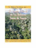 las mejores excursiones por el parque natural de las batuecas-sie rra de francia-tomas santamaria polo-begoã'a tens sanchez-9788495368188
