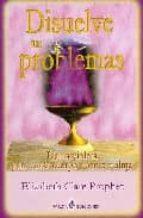 disuelve tus problemas elizabeth clare prophet 9788495513588