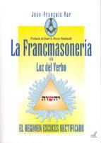 la francmasonería a la luz del verbo-jean-françois var-9788495593788