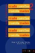matecuentos 2: cuentos con problemas-joaquin collantes hernaez-antonio perez sanz-9788495599988