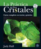 la practica de los cristales-judy hall-9788495973788
