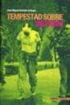 tempestad sobre vietnam (1964 1973) jose miguel romaña arteaga 9788496364288