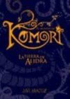 el mundo de komori: la tierra de alidra-javi araguz-9788496391888
